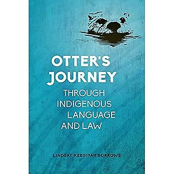 Otter's Journey through Indigenous Language and Law