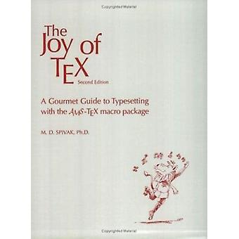 The Joy of TeX - A Gourmet Guide to Typesetting with the AMSTeX Macro