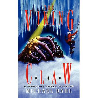 The Viking Claw by Dahl & Michael