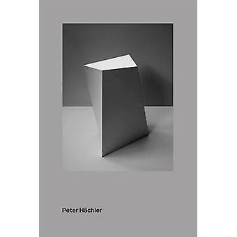 Peter Hachler by Gabrielle Hachler - 9783858815057 Book