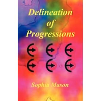 Delineation of Progressions by Mason & Sophia
