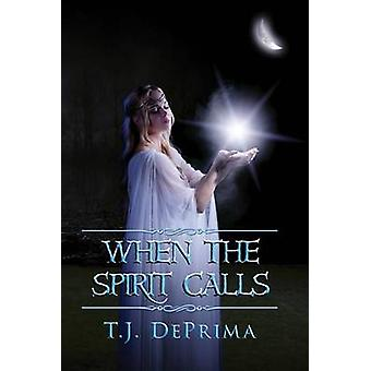 When the Spirit Calls by DePrima & Thomas