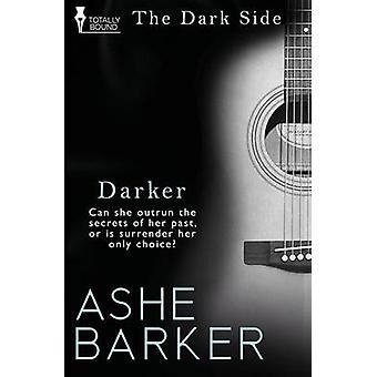 Darker by Barker & Ashe