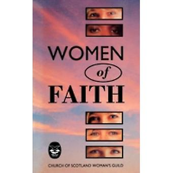Women of Faith by Church of Scotland Womans Guild