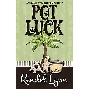 POT LUCK by Lynn & Kendel