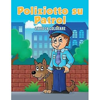 Poliziotto su Patrol Libro da colorare by Kids & Coloring Pages for