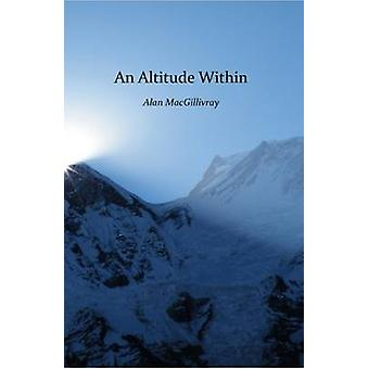 An Altitude Within by Macgillivray & Alan