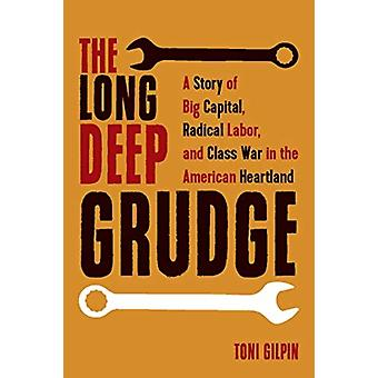 The Long Deep Grudge by Gilpin & Toni