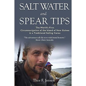 Salt Water and Spear Tips by Thor Jensen