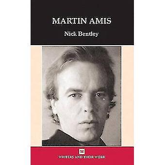 Martin Amis by Nicholas Bentley - 9780746311738 Book