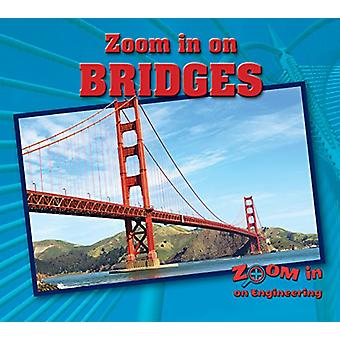 Zoom in on Bridges by Hannah Isbell - 9780766087248 Book