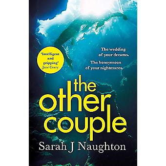 The Other Couple - The Amazon Number One Bestseller by Sarah J. Naught