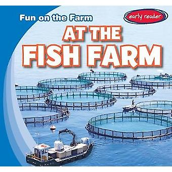 At the Fish Farm by George Pendergast - 9781482455229 Book