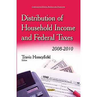 Distribution of Household Income & Federal Taxes - 2008-2010 by Travis