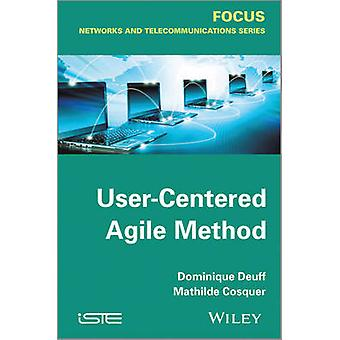 User-Centered Agile Method by Dominique Deuff - Mathilde Cosquer - 97