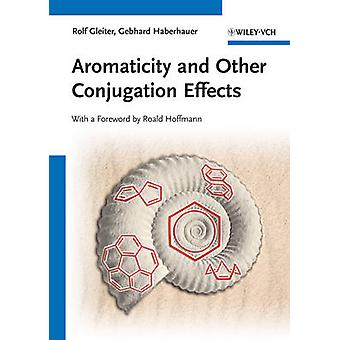 Aromaticity and Other Conjugation Effects by Rolf Gleiter - G. Haberh