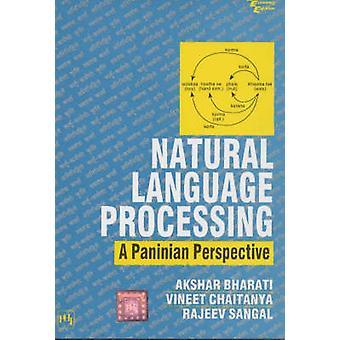 Natural Language Processing - A Paninian Perspective by Ashkar Bharati