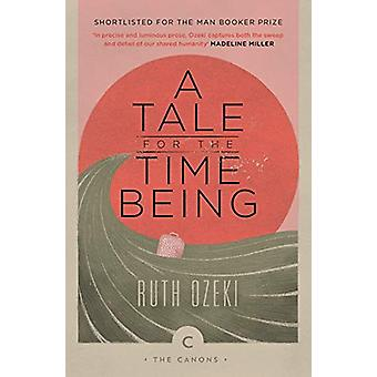 A Tale for the Time Being by Ruth Ozeki - 9781786893901 Book
