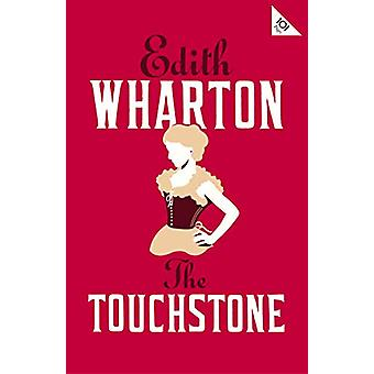 The Touchstone by Edith Wharton - 9781847497932 Book