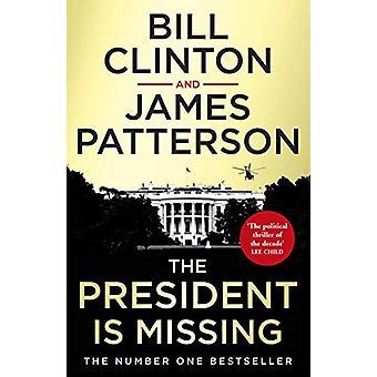 The President is Missing - De grootste thriller van het jaar door Preside