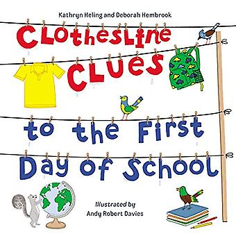 Clothesline Clues to the First Day of School by Kathryn Heling - 9781
