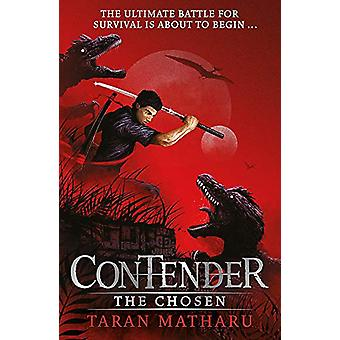 Contender - The Chosen - Book 1 by Taran Matharu - 9781444938937 Book
