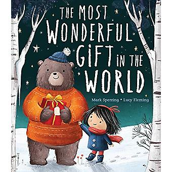 The Most Wonderful Gift in the World by Mark Sperring - 9781788813822