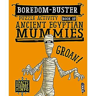 Boredom Buster Puzzle Activity Book of Ancient Egyptian Mummies by Da