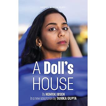 A Dolls House by Ibsen & Henrik