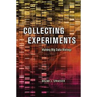 Collecting Experiments - Making Big Data Biology