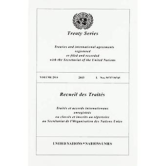 Treaty Series 2914 (English/French Edition) (United Nations Treaty Series / Recueil des Traites des Nations Unies)