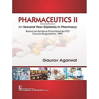 Pharmaceuticals II for Second Year Diploma in Pharmacy: Including Practicals