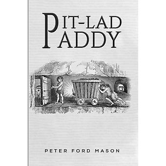 PitLad Paddy by Peter Ford Mason