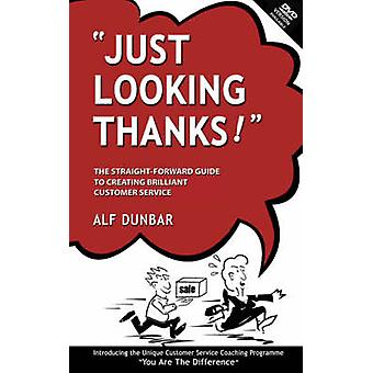 Just Looking Thanks! - The Straight-forward Guide to Creating Brillian