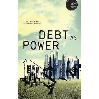 Dívida como Teoria do Poder para uma Era Global