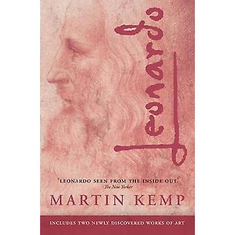 Leonardo by Kemp & Martin Emeritus Professor of the History of Art & University of Oxford