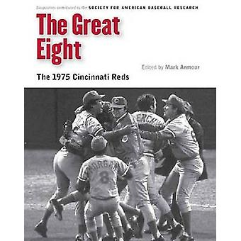 The Great Eight door Society for American Baseball Research SABR