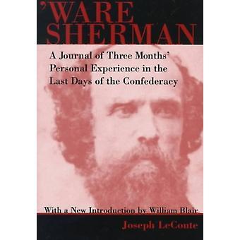 Ware Sherman av Andra Joseph LeConte & Other William A Blair