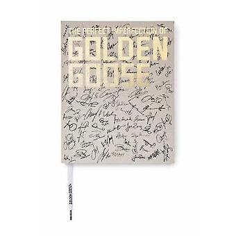 The Perfect Imperfection of Golden Goose