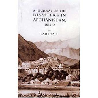 Journal of the Disasters in Afghanistan 1841-42 2005