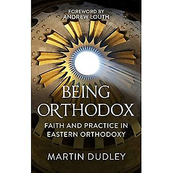 Being Orthodox: A Comprehensive Guide