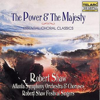 Power & the Majesty - The Power & the Majesty: Essential Choral Classics [CD] USA import