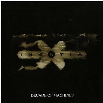 Inertie - décennie d'importation USA Machines [CD]