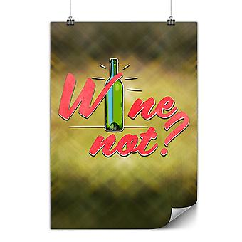 Matte or Glossy Poster with Wine Party Funny | Wellcoda | *y3481