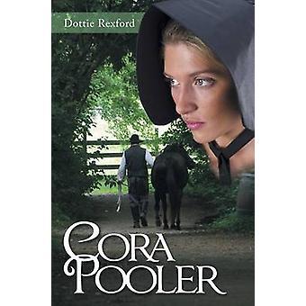 Cora Pooler par Dottie Rexford - livre 9781490829371
