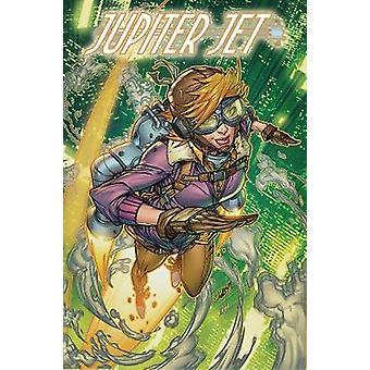 Jupiter Jet Volume 1 by Jason Inman - 9781632293640 Book