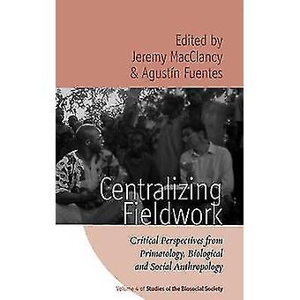 Zentralisierung der Feldarbeit - kritische Perspektiven von Primatologie - Biol