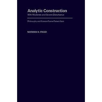 Analytische constructie met matige en ernstige verstoring - Philosoph