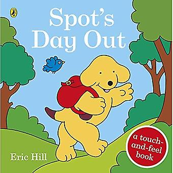 Spot���s Day Out: Touch and Feel