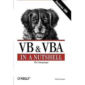 VB & VBA in aller Kürze: die Sprache: die Sprache (In a Nutshell (O' Reilly))